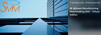 "Virtualus verslo kontaktų renginys ""BE @Smart Manufacturing Matchmaking 2021 - Virtual Edition"""